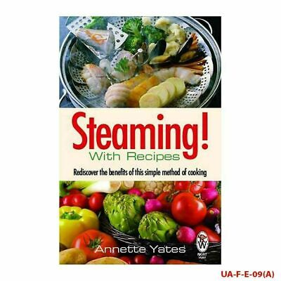Steaming! with recipes Book By Annette Yates, NEW Paperback 9780716022022