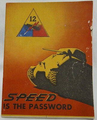 SPEED IS THE PASSWORD History of the 12th Armored Division in WWII Booklet