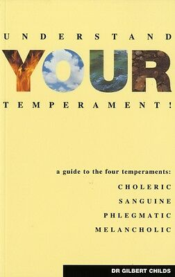 Understand Your Temperament!: A Guide to the Four Temperaments - Choleric, Sang.