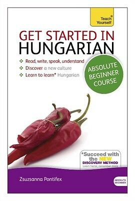 Get Started in Hungarian Absolute Beginner Course: (Book and audio support) The.