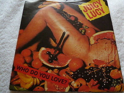 """Juicy Lucy - Who Do You Love? - 7"""" Vinyl In Pic Sleeve"""