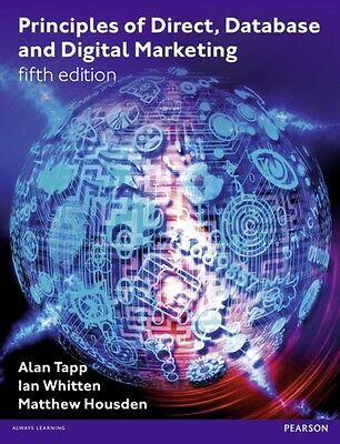 Principles of Direct, Database and Digital Marketing (Paperback),. 9780273756507