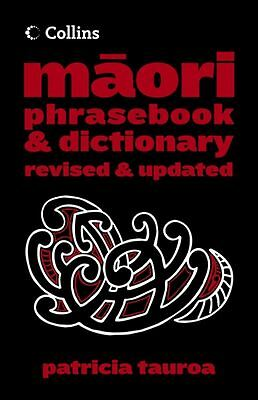 Collins Maori Phrase Book And Dictionary by Patricia Tauroa - Paperback - NEW
