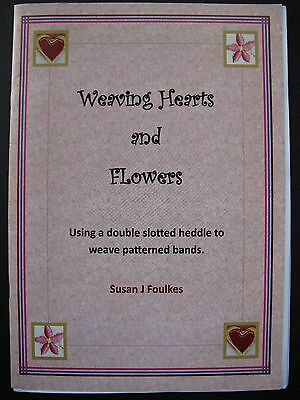 WEAVING HEARTS and FLOWERS, Written by SUSAN J. FOULKES