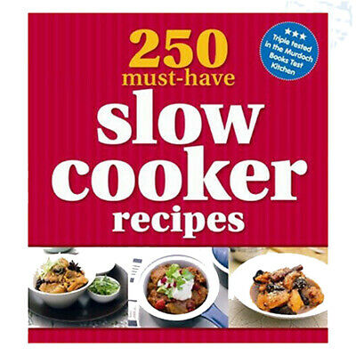 250 Must-have Slow Cooker Recipes (Cookery) New Paperback