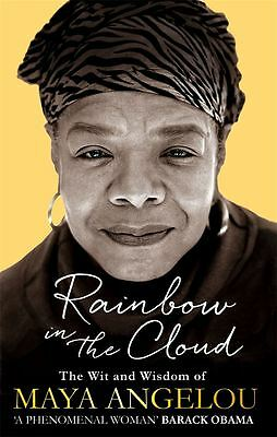 Rainbow in the Cloud by Maya Angelou - Paperback - NEW - Book