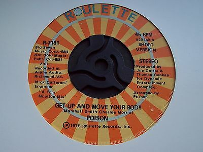 Poison, Get Up And Move Your Body. Mega Rare 1975 Roulette Single