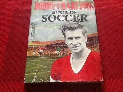 Bobby Charlton's Book Of Scoccer 1960