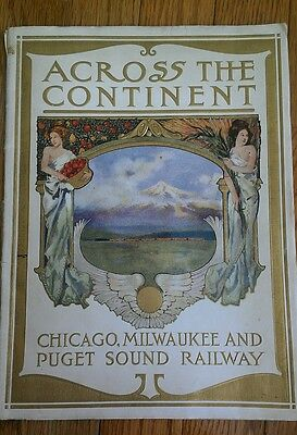 Across The Continent Chicago, Milwaukee And Puget Sound Railways