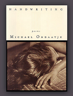 Handwriting - Poems by Michael Ondaatje Hardcover Book - 1st U.S. Edition