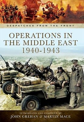 Operations in North Africa and the Middle East 1939-1942 (Despatches from the F.