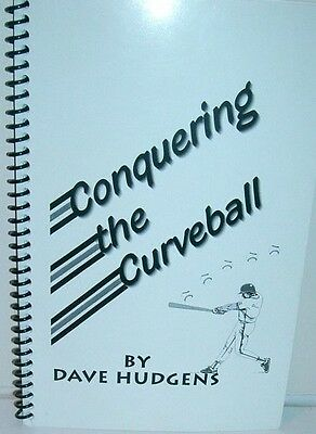Conquering the Curveball by  Dave Hudgens