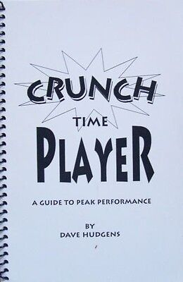 Crunch Time Player: A Guide to Peak Performance by  Dave Hudgens