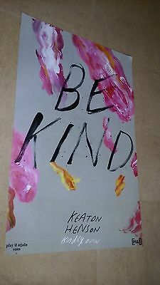 POSTER by KEATON HENSON kindly now BE KIND for the new release tour album cd