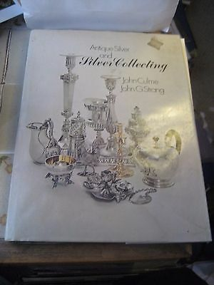 Antique Silver & Silver Collecting Reference Book By John Culme & John G. Strang