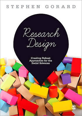 Research Design: Creating Robust Approaches for the Social Sciences by Stephen …