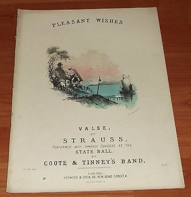 Victorian Pictorial Sheet Music..pleasant Wishes Valse..strauss.