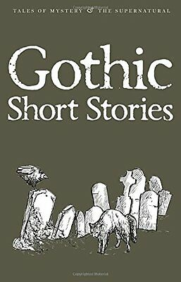 Gothic Short Stories (Tales of Mystery & The Supernatural), , New condition, Boo