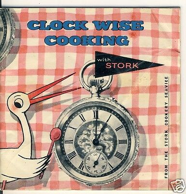 Clock Wise Cooking With Stork - Quick Cookery Booklet