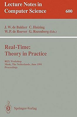Real-Time Theory in Practice REX Workshop, Mook, The Netherlands, June 3-7, 19