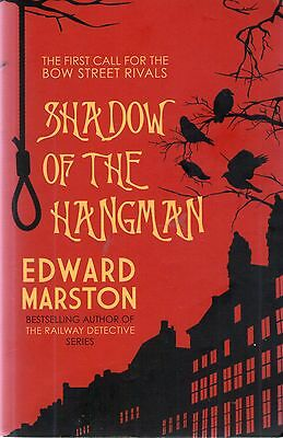 Shadow Of The Hangman Edward Marsden Paperback First Of Bow Street Rivals Series