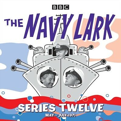The Navy Lark: Collected Series 12: Classic Comedy from the BBC Radio Archive (.