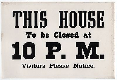 ANTIQUE Vintage SIGN This House To Be Closed At 10 PM Visitors Please Notice