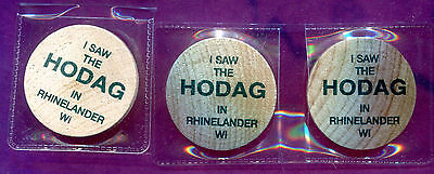 (2003) Rhinelander Wisconsin -  I saw the Hodag Wooden Nickels