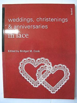 Weddings, Christenings & Anniversaries In Lace Collection Of Bobbin Lace Pattern