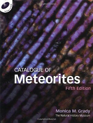 Catalogue of Meteorites Monica M. Grady Cambridge University Press Albums Relie