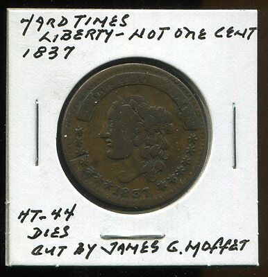 ** Hard Times Token - 1837 - Liberty - Not One Cent **
