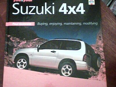 You & Your Suzuki 4 X 4 By Haynes 2005[Buying,enjoying,maintaining,modifying]