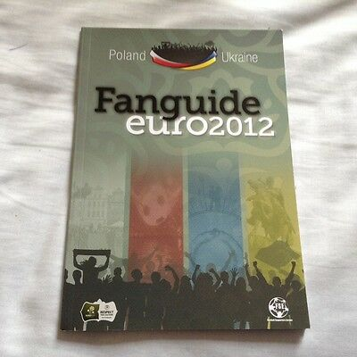 EURO 2012 Poland & Ukraine Fan Guide (from Football Supporters Europe)