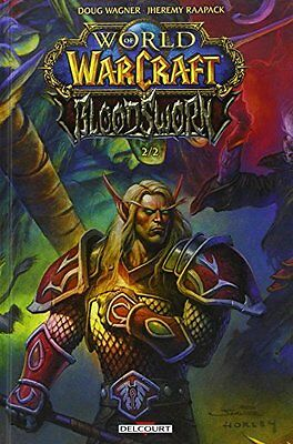 World of Warcraft - Bloodsworn T02 Delcourt Jheremy Raapack Francais 80 pages