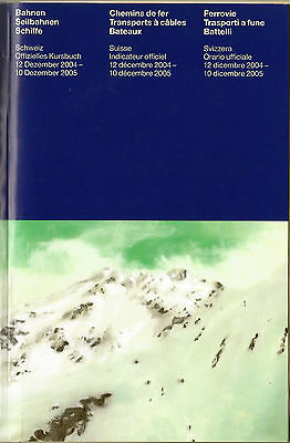 Switzerland - National Railway Timetable book - December 2004 - 2005