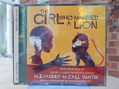 The Girl Who Married a Lion by Alexander McCall Smith 3 x CD Audio 2006)