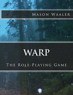 Warp The Role-Playing Game Mason D Waaler black & white illustrations Anglai