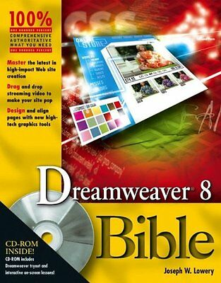 Dreamweaver 8 Bible Joseph W. Lowery Wiley Pap Cdr Anglais 1152 pages Broche