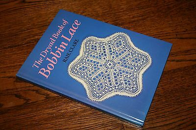 The Dryad Book of Bobbin Lace Raie Clare