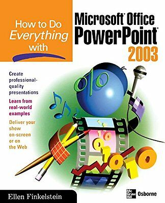 How to Do Everything With Microsoft Office Powerpoint 2003 Ellen Finkelstein
