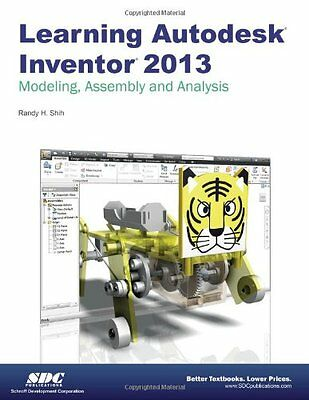 Learning Autodesk Inventor 2013 Randy H. Shih SDC Publications Anglais 488 pages