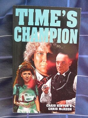 DOCTOR WHO BOOK - TIME'S CHAMPION by CRAIG HINTON & CHRIS McKEON