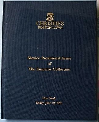 Auction catalogue MEXICO PROVISIONAL ISSUES Emperor Collection Robson Lowe