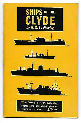 SHIPS OF THE CLYDE by H.M.Le Fleming. Adlard Coles. Excellent Condition