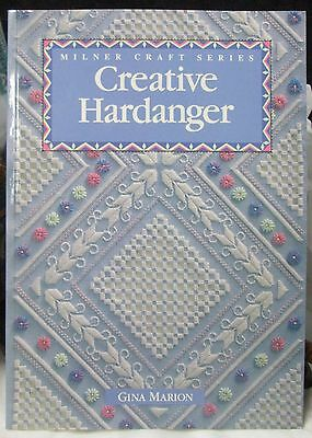 Creative Hardanger (Milner Craft) by Gina Marion - EXCELLENT  Gorgeous Book!