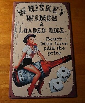 WHISKEY WOMEN & LOADED DICE Cowboy Country Western Bar Tavern Home Decor Sign
