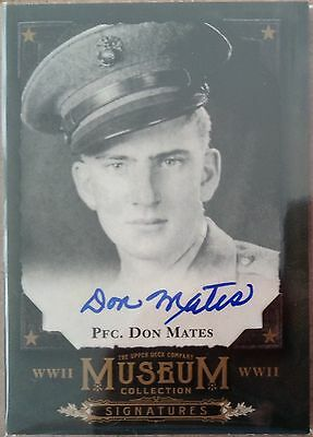 2016 PFC. Don Mates Goodwin Champions WWll Museum Collection Signature
