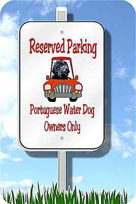 """Portuguese Water Dog parking sign novelty 8""""x12"""""""