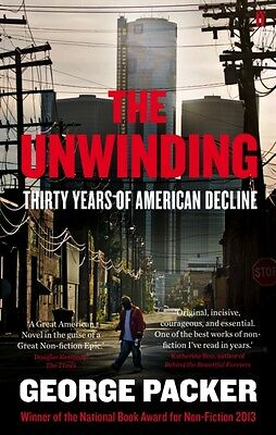 The Unwinding: Thirty Years of American Decline (Paperback), Pack. 9780571251292