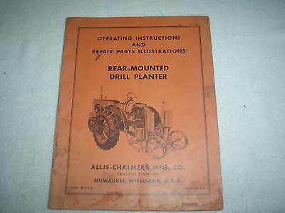 Allis Chalmers Rear-Mounted Drill Planter Manual